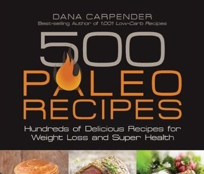 Dana 500 Paleo Recipes